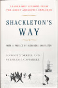 Books:Signed Editions, Margot Morrell and Stephanie Capparell. SIGNED. Shackleton's Way. With a preface by the Honorable Alexandra Shacklet...