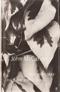 Books:Signed Editions, John McGahern. SIGNED. That They May Face the Rising Sun. [London]: Faber and Faber, [2002]. First edition, first pr...