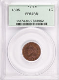 Proof Indian Cents: , 1895 1C PR64 Red and Brown PCGS. PCGS Population (100/47). NGCCensus: (106/147). Mintage: 2,062. Numismedia Wsl. Price for...