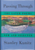 Books:Signed Editions, Stanley Kunitz. INSCRIBED. Passing Through. The Later Poems New and Selected. New York London: W. W. Norton & Co...