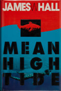 Books:Signed Editions, James W. Hall. SIGNED. Mean High Tide. [New York]: Delacorte Press, [1994]. First edition, first printing. Signed ...