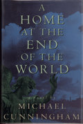 Books:Signed Editions, Michael Cunningham. SIGNED. A Home at the End of the World. New York: Farrar Straus Giroux, [1990]. First edition. ...