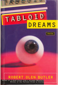 Books:Signed Editions, Robert Olen Butler. SIGNED. Tabloid Dreams. ...