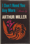 Books:First Editions, Arthur Miller. I Don't Need You Any More. ...