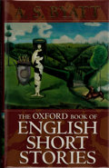 Books:Signed Editions, [A. S. Byatt, editor]. SIGNED. The Oxford Book of English Short Stories. ...