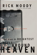 Books:Signed Editions, Rick Moody. SIGNED. The Ring of Brightest Angels Around Heaven. A Novella and Stories. ...