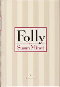 Books:Signed Editions, Susan Minot. SIGNED. Folly. ...