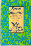 Books:Biography & Memoir, Bebe Moore Campbell. SIGNED. Sweet Summer. Growing UpWith & Without My Dad....