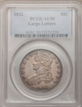 Bust Half Dollars: , 1832 50C Large Letters AU50 PCGS. PCGS Population (13/77). NGCCensus: (0/0). (#6161)...