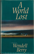 Books:First Editions, Wendell Berry. A World Lost. ...