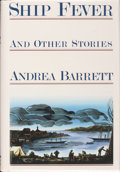 Books:Signed Editions, Andrea Barrett. SIGNED. Ship Fever and Other Stories. ...