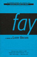 Books:First Editions, Larry Brown. Fay. Chapel Hill, North Carolina: AlgonquinBooks, 2000. Advance uncorrected proof. Publisher's ori...