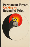 Books:Signed Editions, Reynolds Price. Permanent Errors. New York: Atheneum, 1970. First edition. Signed by the author on the title pag...