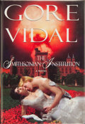 Books:Signed Editions, Gore Vidal. SIGNED. The Smithsonian Institution. New York: Random House, [1998]. First edition. Publishe...