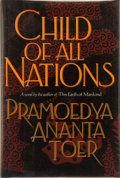 Books:Signed Editions, Pramoedya Ananta Toer. SIGNED. Child of All Nations. Translated from the Indonesian by Max Lane. New Yor...