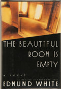 Books:Signed Editions, Edmund White. SIGNED. The Beautiful Room is Empty. New York: Alfred A. Knopf, 1988. First edition. Publi...