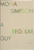 Books:Signed Editions, Mona Simpson. SIGNED. A Regular Guy. New York: Alfred A. Knopf, 1996. First edition. Publisher's binding...
