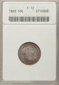 Early Dimes, 1803 10C Fine 12 ANACS. JR-4, R.5....