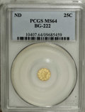 California Fractional Gold: , Undated 25C Liberty Round 25 Cents, BG-222, R.2, MS64 PCGS. PCGSPopulation (98/15). NGC Census: (8/8). (#10407)...