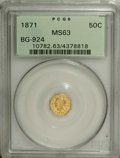 California Fractional Gold: , 1871 50C Liberty Octagonal 50 Cents, BG-924, R.3, MS63 PCGS. PCGSPopulation (36/17). NGC Census: (3/5). (#10782)...