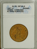 Coins of Hawaii: , 1847 1C Hawaii Cent--Altered Surfaces, Corroded--ANACS. AU50Details. NGC Census: (5/119). PCGS Population (19/240). Mintag...