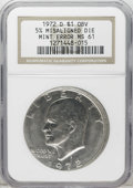 Errors: , 1972-D $1 Eisenhower Dollar--Obverse 5% Misaligned Die--MS61 NGC.NGC Census: (2/995). PCGS Population (1/1925). Mintage: 9...