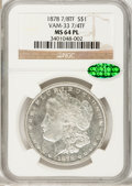 Morgan Dollars: , 1878 7/8TF $1 Strong MS64 Prooflike NGC. CAC. VAM-33. 7/4TF. NGCCensus: (61/8). PCGS Population (56/8). Numismedia Wsl. ...