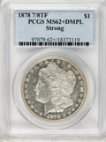 Morgan Dollars, 1878 7/8TF $1 Strong MS62+ Deep Mirror Prooflike PCGS. PCGS Population (34/72). NGC Census: (23/71). Numismedia Wsl. Price...