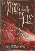 Books:Horror & Supernatural, Frank Belknap Long. The Horror From the Hills. Sauk City:Arkham House, 1963. First edition. Limited to 2,000 copies...