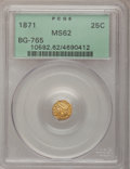 California Fractional Gold: , 1871 25C Liberty Octagonal 25 Cents, BG-765, R.3, MS62 PCGS. PCGSPopulation (80/97). NGC Census: (9/9). (#10592)...