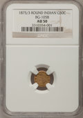 California Fractional Gold: , 1875/3 50C Indian Round 50 Cents, BG-1058, R.3, AU50 NGC. NGCCensus: (1/17). PCGS Population (1/171). (#10887)...