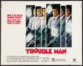 "Movie Posters:Blaxploitation, Trouble Man (20th Century Fox, 1972). Half Sheet (22"" X 28"").Blaxploitation.. ..."