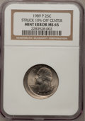 Errors, 1989-P 25C Washington Quarter Dollar Struck 10% off Center MS65NGC. NGC Census: (19/29). PCGS Population (70/53). Mintage:...