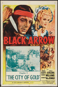 """Movie Posters:Serial, Black Arrow (Columbia, R-1955). One Sheet (27"""" X 41"""") Chapter 1--""""The City of Gold."""" Serial.. ..."""