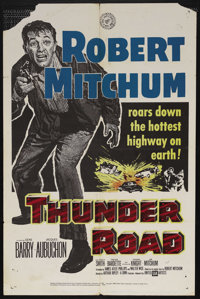 "Thunder Road (United Artists, 1958). One Sheet (27"" X 41""). Crime. Starring Robert Mitchum, Gene Barry, and Ja..."