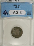 Early Dimes, 1796 10C AG3 ANACS....