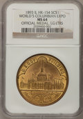 So-Called Dollars, 1893 Columbian Expo IL. World's Official Medal, Large Letters MS64 NGC. HK-154....