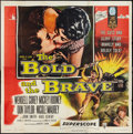 "Movie Posters:War, The Bold and the Brave (RKO, 1956). Six Sheet (81"" X 81""). War....."