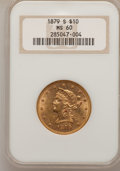 Liberty Eagles: , 1879-S $10 MS60 NGC. NGC Census: (36/87). PCGS Population (5/53).Mintage: 224,000. Numismedia Wsl. Price for problem free ...