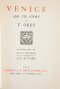 Books:Children's Books, T. Okey. Venice and Its Story. London: J. M. Dent &Sons, 1910. Third edition. Octavo. 332 pages. Illustrated with c...
