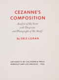 Books:Art & Architecture, Erle Loran. Cézanne's Composition. Berkeley: University of California Press, 1946. Second edition, third printing. Q...