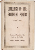 Books:Americana & American History, Charles J. Brill. Conquest of the Southern Plains. OklahomaCity: Golden Saga Publishers, 1938. Publisher's maro...