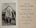 Books:Americana & American History, James P. Boyd. Recent Indian Wars, Under the Lead of SittingBull, and Other Chiefs. [n. p.]: Publisher's Union, 189...