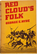 Books:Americana & American History, George E. Hyde. SIGNED. Red Cloud's Folk. A History ofthe Oglala Sioux Indians. [Norman]: University of Oklahom...