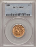 Liberty Half Eagles: , 1888 $5 MS63 PCGS. PCGS Population (25/2). NGC Census: (18/5).Mintage: 18,296. Numismedia Wsl. Price for problem free NGC/...