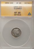 Barber Dimes: , 1894 10C --Cleaned--ANACS. VF35 Details. NGC Census: (0/127). PCGSPopulation (6/189). Mintage: 1,330,972. Numismedia Wsl. P...