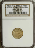 Civil War Merchants: , 1863 Robinson and Ballou, Grocers, Troy, NY, Fuld-NY-890E-9b, R.2,MS66 NGC. Brass. An outstanding Premium Gem Uncirculated ...