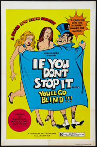 "If You Don't Stop It... You'll Go Blind!!! Lot (Topar, 1975). One Sheets (2) (27"" X 41""). Sexploitation. ... (..."