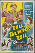 "Movie Posters:Western, Roll Thunder Roll (Eagle Lion, 1949). One Sheet (27"" X 41""). Western.. ..."