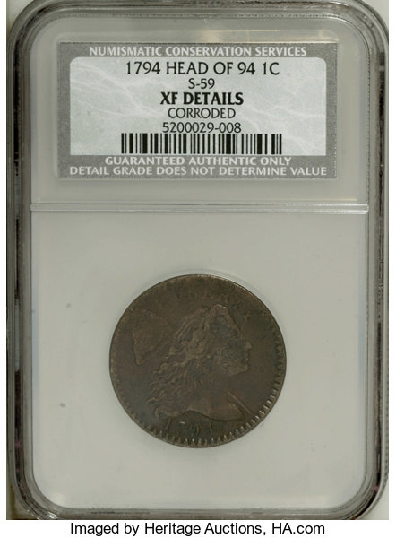 1794 1C Head of 1794--Corroded--NCS  XF Details  S-59, B-57